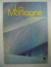 REVUE LA MONTAGNE & ALPINISME N° 1 1982 78E ANNEE TRES BON ETAT