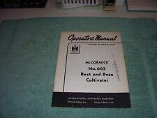 1959 Original Ih McCormick # 662 Beet & Bean Cultivator Operators Manual