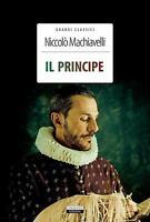 Il principe N. Macchiavelli  Libro Nuovo Crescere Edizioni