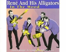 CD RENÉ AND HIS ALLIGATORS	in the mood	GERMAN 1999 EX	 (B0843)