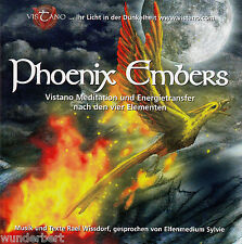 *- PHOENIX Embers - Vistano MEDITATION und ENERGIETRANSFER...  - Text + Music