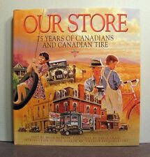 Our Store, 75 Years,  Canadian Tire, Canada, Retail