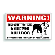 Warning DECAL trained BULLDOG dog bumper or window sticker