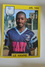 PANINI VIGNETTE STICKERS FOOTBALL FOOT 92 N°62 LE HAVRE JOEL TIEHI