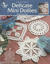 Delicate Mini Doilies Liz Field Crochet Patterns Book Annie's Attic 872213 NEW
