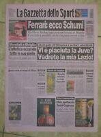 LA GAZZETTA DELLO SPORT N.196 DEL 20 AGOSTO 1999 - FERRARI ECCO SCHUMI JUVE GS11