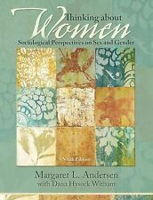 Thinking about Women : Sociological Perspectives on Sex and Gender by Dana...