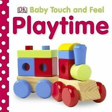 Playtime (Baby Touch and Feel), Dorling Kindersley