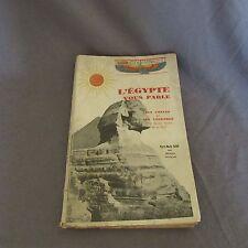 56D L'Egypte vous Parle 4° Volume Baron 1944