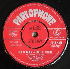 "JOY AND DAVE Joe's Been A-Gittin' There UK 7"" Joe Meek RGM 45-R 4855 EX 1961"
