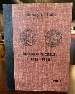 LIBRARY OF COINS VOL 6 BUFFALO NICKELS 1913-1938 - NO COINS ALBUM ONLY - NEW