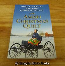 An Amish Christmas Quilt: Three Christmas Romances ~ Christian PB