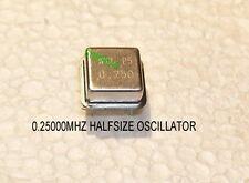 0.25000 MHz (250kHz) Cristallo Oscillatore qualità 5V CMOS metà metallo dimensioni possono