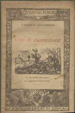 ORE DI RICREAZIONE di Ludovico Guicciardini 1924 Formiggini classici del ridere
