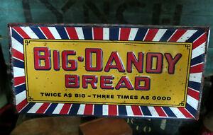 """BIG DANDY BREAD * EMBOSSED METAL ADVERTISING SIGN 23.5""""x 12"""" NICE SIGN"""