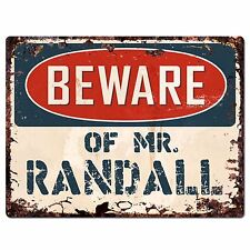 Pp4025 Beware of Mr. Randall Plate Chic Sign Home Store Wall Decor Funny Gift