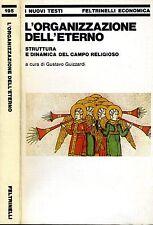 L'Organizzazione Dell'Eterno. . 1979. I ED..