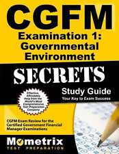 CGFM Examination 1: Governmental Environment Secrets Study Guide