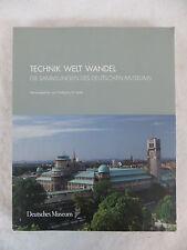 Heckl  TECHNIK WELT WANDEL  Deutsches Museum  2009