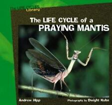 The Life Cycles of a Praying Mantis (Great Earth Science Projects) by Hipp, And