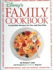 Disneys Family Cookbook: Irresistible Recipes for You and Your Kids by Deanna F