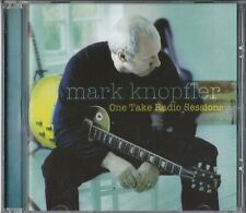 MARK KNOPFLER - One take radio sessions ( 2005 American import cd - 8 tracks)