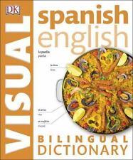 Spanish English Bilingual Visual Dictionary DK Visual Dictionaries