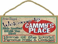 "Welcome Gammy's Place Home World Famous Milk and Cookies Grandmother Sign 5""x10"""