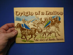 Origin of a Nation: The Story of Battle, Sussex- Michael Phillips