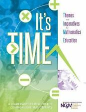 It's TIME: Themes and Imperatives for Mathematics Education-ExLibrary