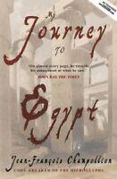 My Journey to Egypt by Jean-Francois Champollion 9781783341078 | Brand New