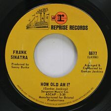 Pop 45 Frank Sinatra - How Old Am I? / I Can'T Believe I'M Losing You On Reprise