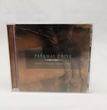 Parkway Drive 'Don't Close Your Eyes' CD 1st pressing 2004 Resist Records Rare