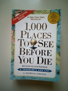 1000 Places To See Before You Die By Patrica Schultz 2015 Paperback
