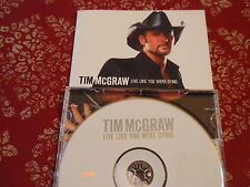 TIM McGRAW-LIVE LIKE U WERE DYING-OPEN SEASON ON MY HEART-FAITH HILL-WARREN-MINT