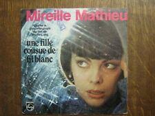 MIREILLE MATHIEU 45 TOURS FRANCE UNE FILLE COUSUE DE FIL BLANC