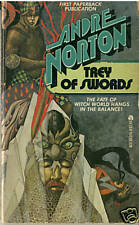 Andre Norton TREY OF SWORDS p/b #8 Witch World Series