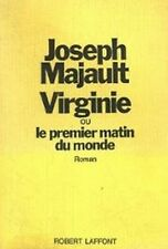 JOSEPH MAJAULT - VIRGINIE OU LE PREMIER MATIN DU MONDE