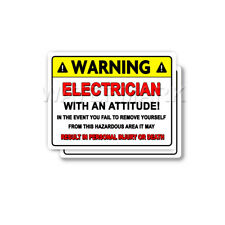 Electrician Warning Attitude Decal Lineman Hard Hat Bumper 2 pack Stickers mka