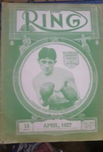 Vintage Original Ring Boxing Magazine. April 1927. Johnny Vaca Cover.