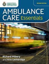 Ambulance Care Essentials by Pilbery, Richard