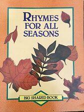 Teacher Big Book RHYMES FOR ALL SEASONS   Kindergarten 1st SHARED READING