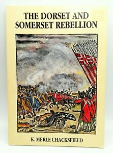The Dorset and Somerset Rebellion by K.Merle Chacksfield (Paperback Book, 1985)