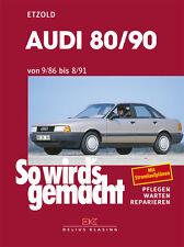 So wirds gemacht (Band 59) Audi 80/90 9/86 bis 8/91