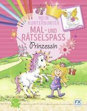 Mein kunterbunter Mal- und Rätselspaß Prinzessin Malbuch malen