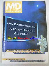 Rivista M&D MUSICA E DISCHI 620/1999 Jovanotti Pooh Mina Giorgia Suede No cd