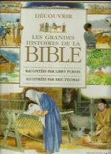 DECOUVRIR LES GRANDES HISTOIRE DE LA BIBLE - L. PURVES - illust. E. THOMAS