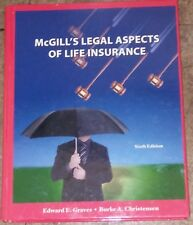 McGills Legal Aspects of Life Insurance