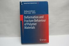 Deformation and Fracture Behaviour of Polymer Materials by Wolfgang Grellmann