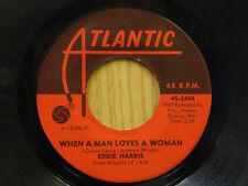 Eddie Harris 45 When A Man Loves A Woman bw The Tender Storm   Atlantic VG+